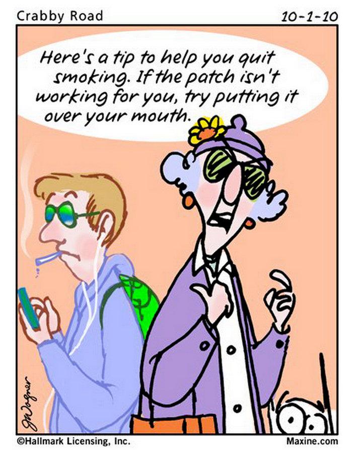 maxine smoking funny quit quotes cartoons quitting fun jokes humor cartoon gotta tuesday encouragement comic crabby smoke quote senior stop