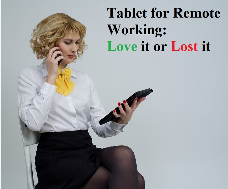 Tablet for Remote Working, Tablet, Remote Working