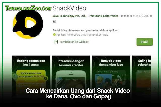 cara menarik uang di snack video ke gopay,