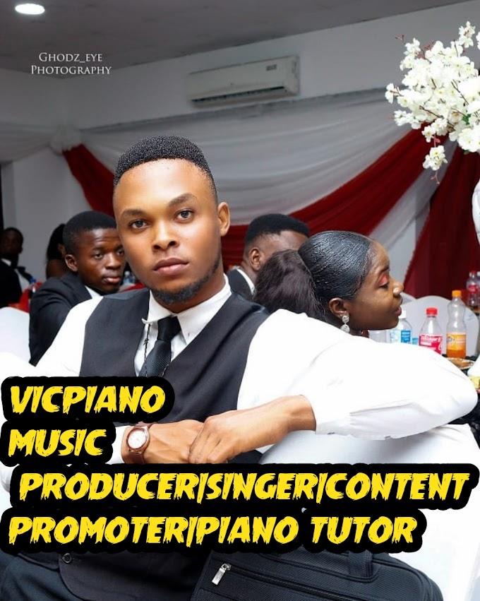 VICPIANO(MUSIC PRODUCER|SINGER