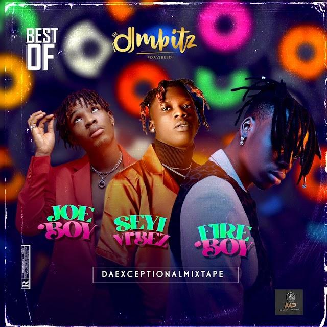 [BangHitz] DJ Mbitz - Best Of Seyi Vibez, Fireboy DML & Joeboy