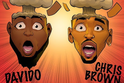 (Leak) Download : Davido Ft Chris Brown - Blow My Mind