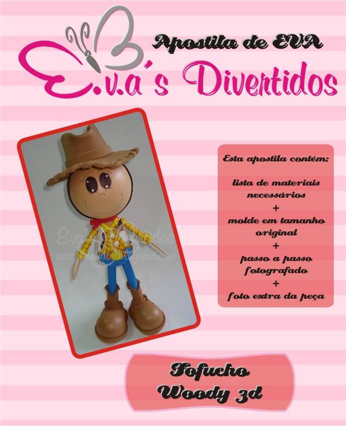Artesanato com amor...by Lu Guimarães  Apostila Fofucho Woody 3d 3618498a947