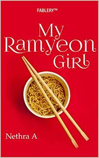 'My Ramyeon Girl' by Nethra Anjanappa