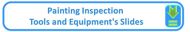 Painting Inspection Tools and Equipments Slides