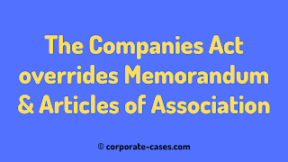 companies act overrides articles