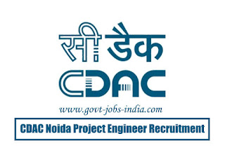 CDAC Noida Project Engineer Recruitment 2020