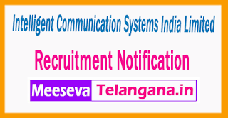 Intelligent Communication Systems India Limited (ICSIL) Recruitment Notification 2017 The post Of  Last Date 30-06-2017