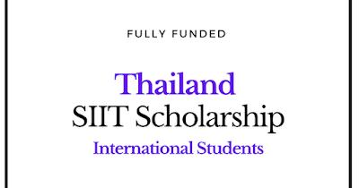 منحة SIIT الدراسية للطلاب الدوليين 2021 في تايلاند - ممولة بالكامل