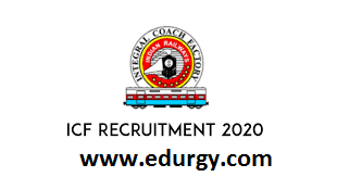 Integral Coach Factory (ICF) Recruitment for 792 Apprentice Posts 2021