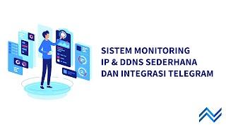 Cara Membuat Sistem Monitoring DDNS atau IP Sederhana Menggunakan Bash Script dan Integrasi ke Telegram