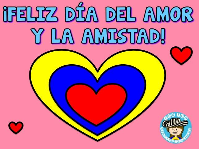 El Día Del Amor Y La Amistad En Colombia Colombia S Day
