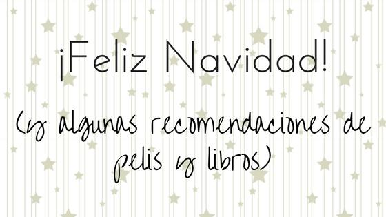 ¡Feliz Navidad!_Apuntes literarios de Paola C. Álvarez