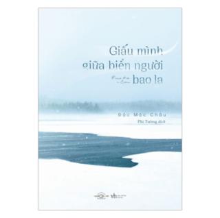 Giấu Mình Giữa Biển Người Bao La ebook PDF EPUB AWZ3 PRC MOBI