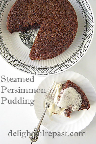 Steamed Persimmon Pudding - Instant Pot or Not (with Brandy Butter Hard Sauce, this photo) / www.delightfulrepast.com