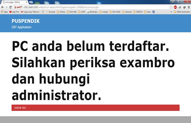 PC anda belum terdaftar. Silahkan periksa exambro dan hubung administrator
