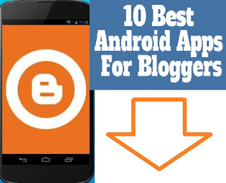 Blogger Android Apps