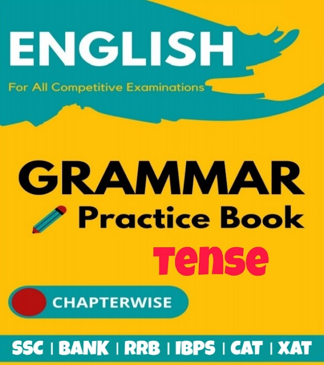 Tense Practice Set, Exercise, Question Answer Sheet Questions & Answers - Tenses Exercise For Verbal Ability Section