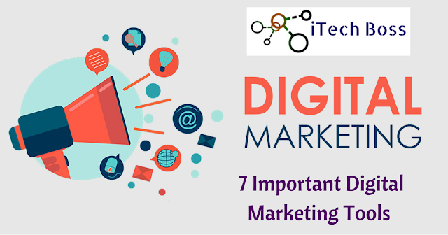 7 Must Have Digital Marketing Tools To Help You Grow