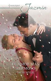 Trish Wylie - El Amor Más Hermoso