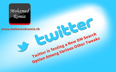 Twitter is Testing a New DM Search Option Among Various Other Tweaks