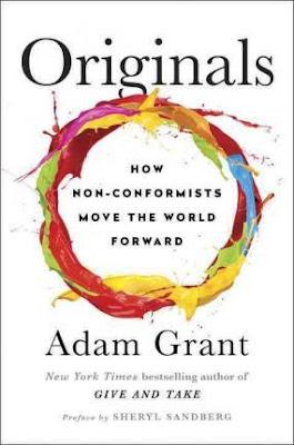Originals: How Non-Conformists Move the World