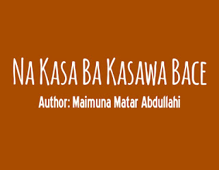 Na Kasa Ba Kasawa Bace
