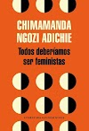 Ensayos de Chimamanda Ngozi Adichie