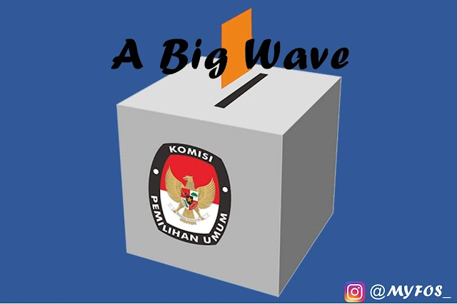 A Big Wave: Cerita Dibalik Kontestasi Pemilu (Pesta Demokrasi)