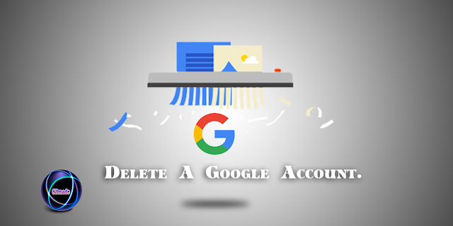 The correct way to delete a Google Account.