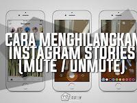 Cara Menghilangkan Instagram Stories Seseorang (Mute/Unmute)
