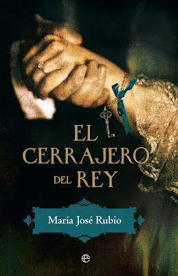 El cerrajero del rey - María José Rubio (2012)