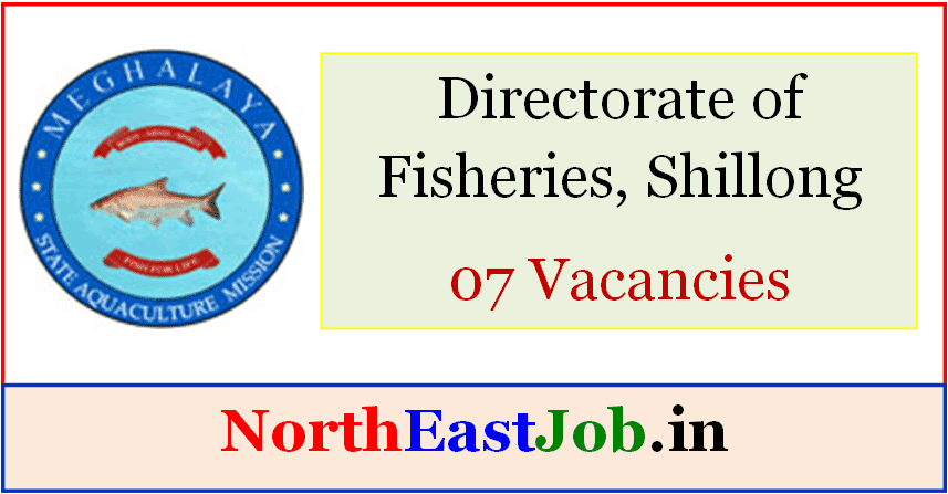 Directorate-of-Fisheries-Shillong-Jobs