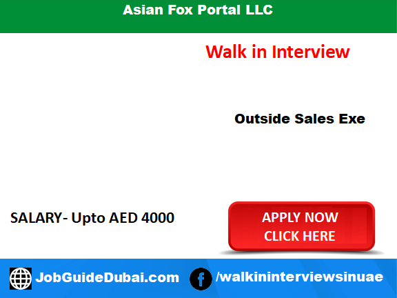 Walk in Interview Job for Outside sales Executive at Asian Fox Portal LLC