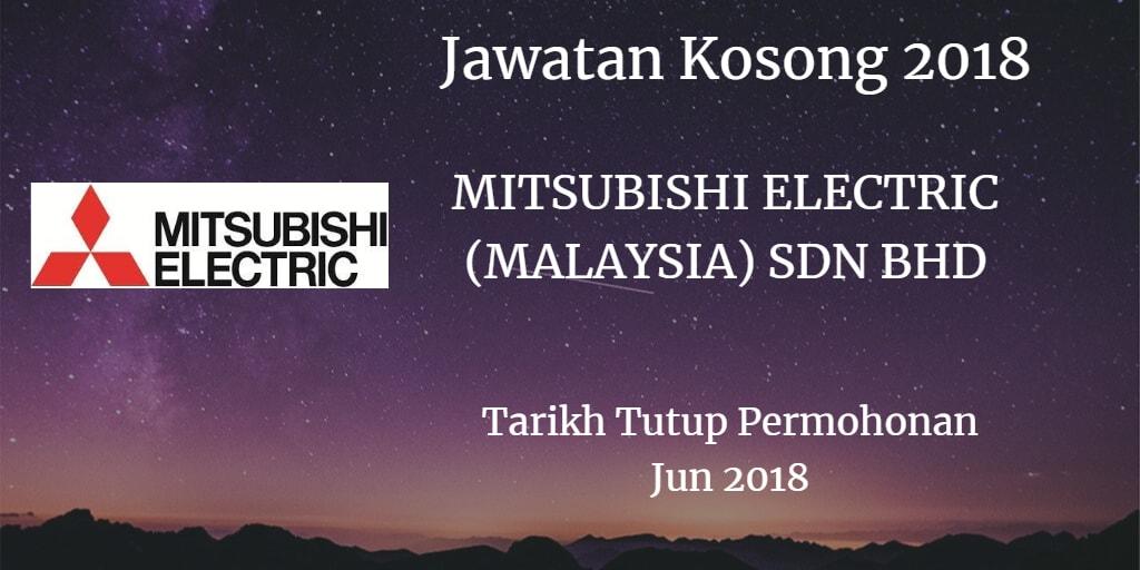 Jawatan Kosong MITSUBISHI ELECTRIC (MALAYSIA) SDN.BHD. Jun 2018
