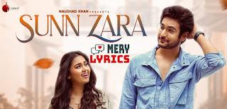 Sunn Zara Lyrics By Jalraj