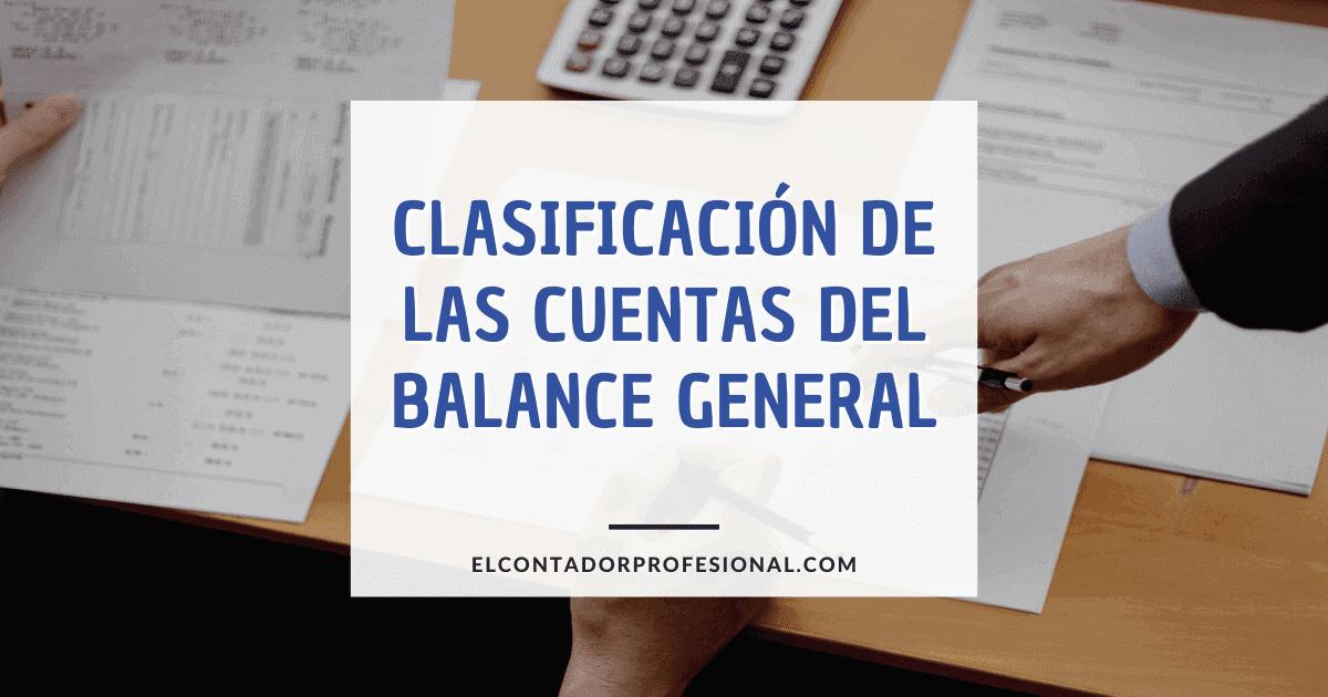 clasificacion de las cuentas del balance general