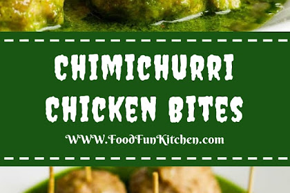 CHIMICHURRI CHICKEN BITES