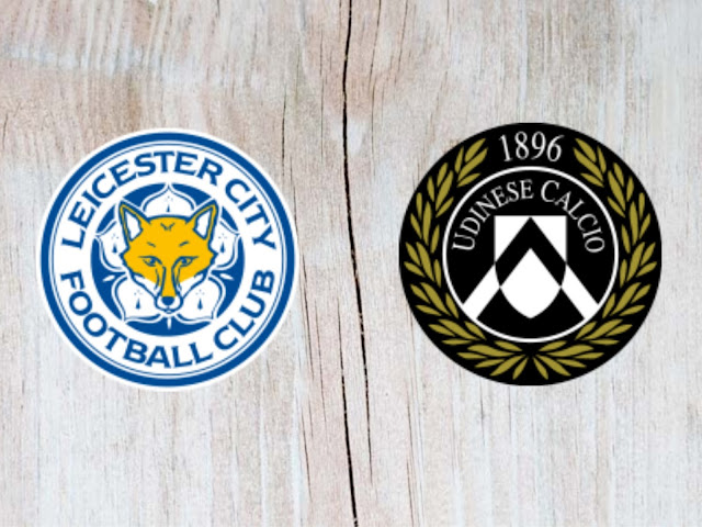 Leicester City vs Udinese -  Highlights - 28 July 2018