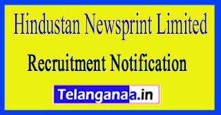 Hindustan Newsprint Limited HNL Recruitment Notification 2017