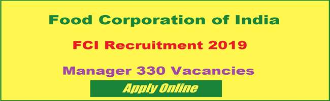 1000; FCI Manager Jobs 2019 - 330 Vacancies @fci.gov.in