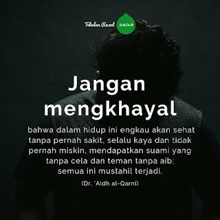 Nasehat islam Jangan Mengkhayal