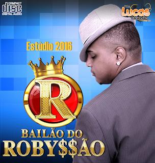 BAILÃO DO ROBYSSÃO 2016 - Estúdio