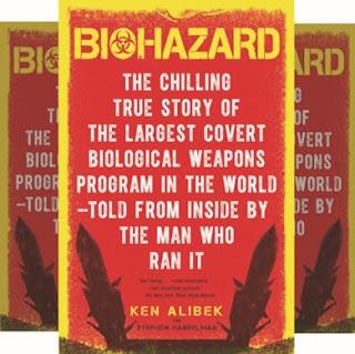 Ken Alibek's Book: Covert Biological Weapons - How Scientists Reengineered Hazardous Microbes