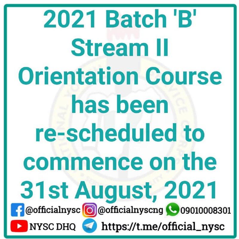 NYSC 2021 Batch 'B' Orientation Course Details [Stream 2]