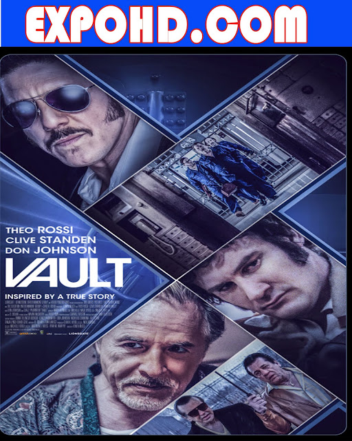 Vault 2019 IMDb 480p | 720p | Esub 1.2Gbs [Watch & Download]