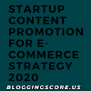 Startup Content Promotion For E-Commerce Strategy 2020