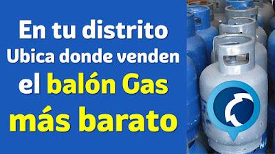 FACILITO Precio Balon Gas: Verifica donde es más barato en tu distrito