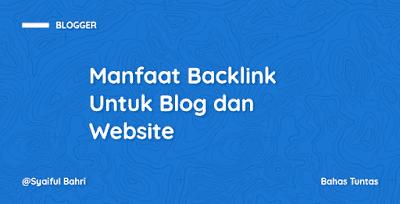 Manfaat Backlink Untuk Blog dan Website
