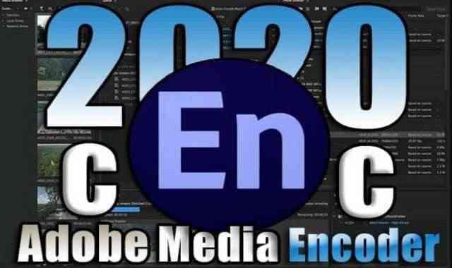 تحميل برنامج Adobe Media Encoder 2021 v15.3.0.42 اخر اصدار مفعل مدى الحياة